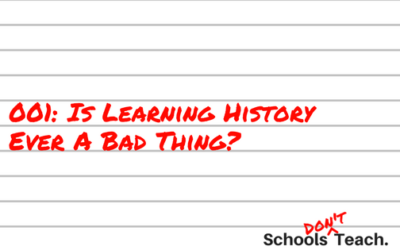001: Is Learning History Ever A Bad Thing?