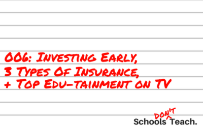 006: Investing Early, 3 Insurances + Top Edutainment on TV