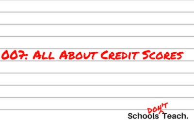 007: All About Credit Scores